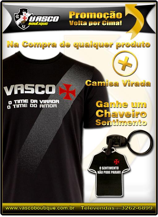 NETVASCO - 08/11/2009 - DOM - 05:55 - Confira a promoção 'Volta por cima'  da Vasco Boutique